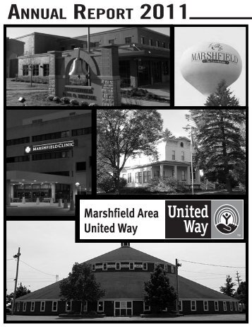 AnnuAl RepoRt 2011 - Marshfield Area United Way