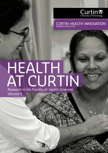 Volume 3 [.pdf] - Health Sciences - Curtin University