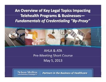 An Overview of Key Legal Topics Impacting Telehealth Programs ...