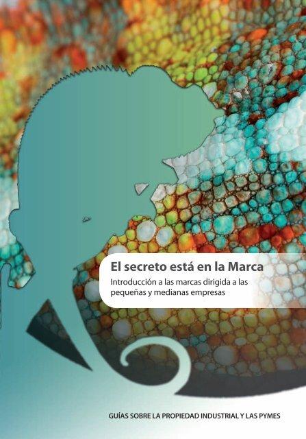 El secreto está en la Marca - Oficina Española de Patentes y Marcas