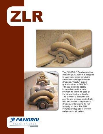 The PANDROL® Zero Longitudinal Restraint (ZLR ... - Pandrol USA