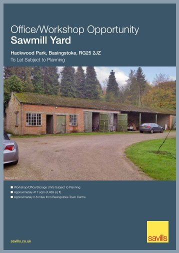 Office/Workshop Opportunity Sawmill Yard - Savills
