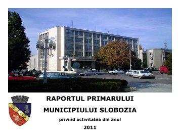 2011 - Primăria Municipiului Slobozia