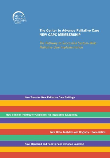 The Center to Advance Palliative Care NEW CAPC MEMBERSHIP ...