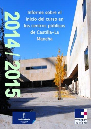 169536-INFORME 2-2014 SOBRE EL INICIO DEL CURSO 2014-2015 EN LOS CENTROS PÚBLICOS DE CASTILLA-LA MANCHA