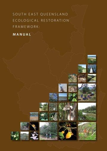 South East Queensland Ecological Restoration Framework: Manual