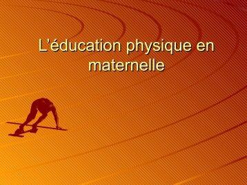 L'éducation physique en petite et moyenne section - IEN Sannois