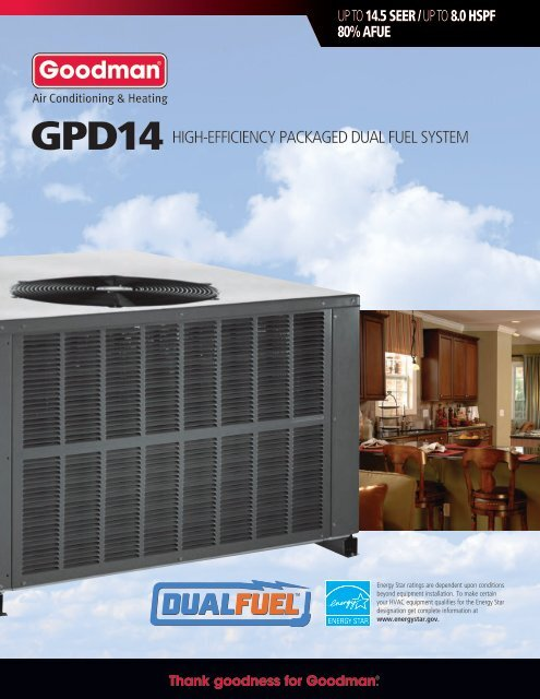 High Efficiency Packaged Dual Fuel System Goodman
