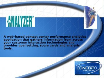 A web-based contact center performance analytics application that ...