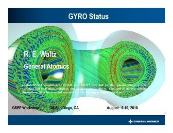 GYRO Status R. E. Waltz R. E. Waltz