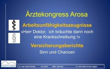 Arbeitsunfähigkeitszeugnisse - Ärztekongress Arosa