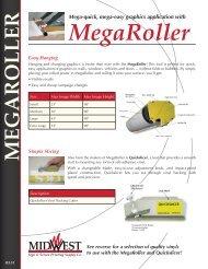 MEGAROLLER - Midwest Sign & Screen Printing Supply