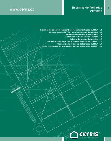 8 Výrobní program 8 Sistemas de fachadas CETRIS®