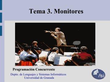 Tema 3: MONITORES - Departamento de Lenguajes y Sistemas ...