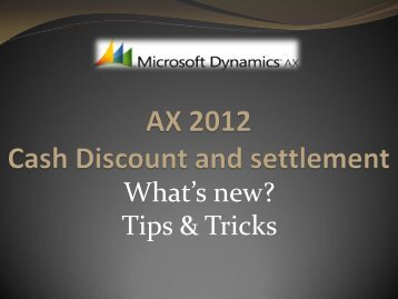 AX 2012 Cash Discount and Settlements - TechNet Blogs