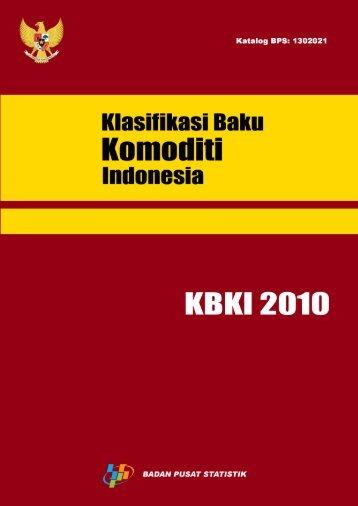 Klasifikasi Baku Komoditi Indonesia 2010 - Badan Pusat Statistik