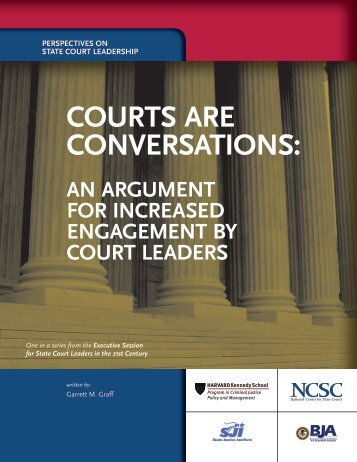 COURTS ARE CONVERSATIONS: - State Justice Institute