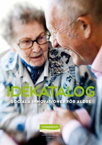 Idékatalog - Sociala innovationer för äldre - Vinnova