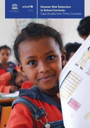 Disaster Risk Reduction in School Curricula: Case Studies ... - Unicef