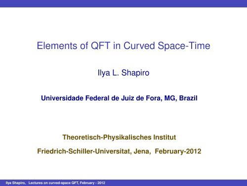 Elements of QFT in Curved Space-Time - the Research Training