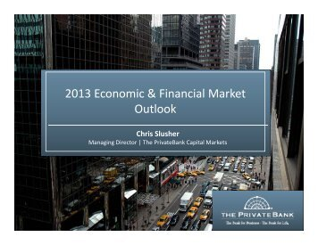2013 Economic & Financial Market Outlook
