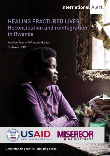 Healing Fractured lives: reconciliation and reintegration ... - ReliefWeb