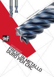 FRESE IN METALLO DURO PER CNC - SEF meccanotecnica