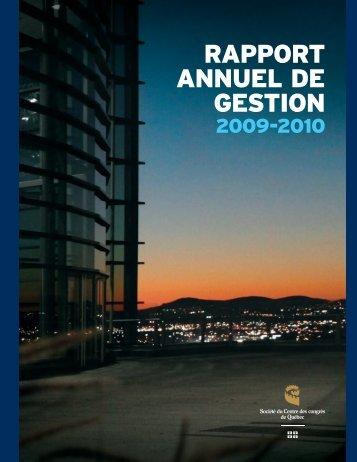 Rapport annuel de gestion 2009-2010 - Centre des congrès de ...