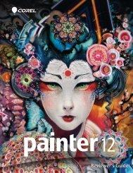 Corel Painter 12 Reviewer's Guide - Corel Corporation