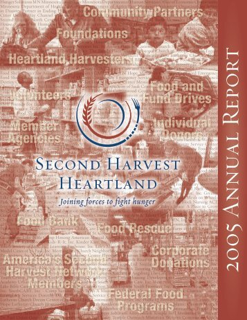 2005 A nnu al Repo rt - Second Harvest Heartland