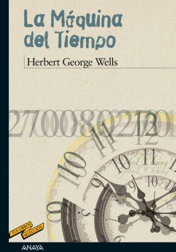La máquina del tiempo (Capítulo 1) - Anaya Infantil y Juvenil
