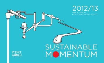 2012/2013 Annual Report - Science World