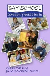2013 June-Dec 2013 Catalog - Bay School of the Arts