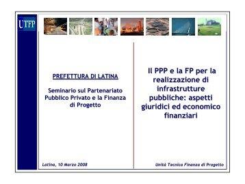 Il PPP e la FP per la realizzazione di infrastrutture pubbliche ... - UTFP