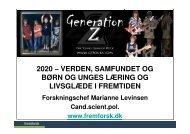 (Microsoft PowerPoint - Fremtidens samfund, b\370rn og unge og l ...