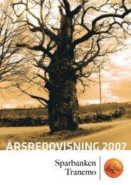 ÅRSREDOVISNING 2007 - Sparbanken Tranemo