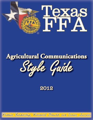 Ag. Comm Style Guide - Texas FFA Association