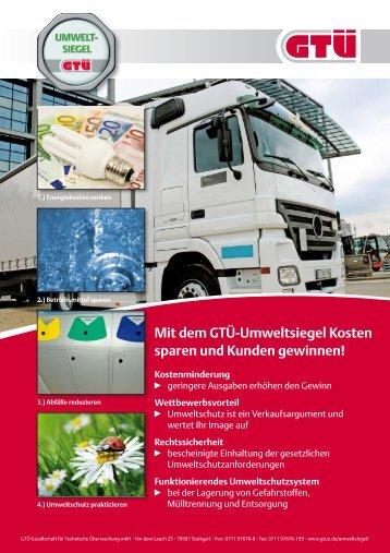 Mit dem GTÜ-Umweltsiegel Kosten sparen und Kunden gewinnen!