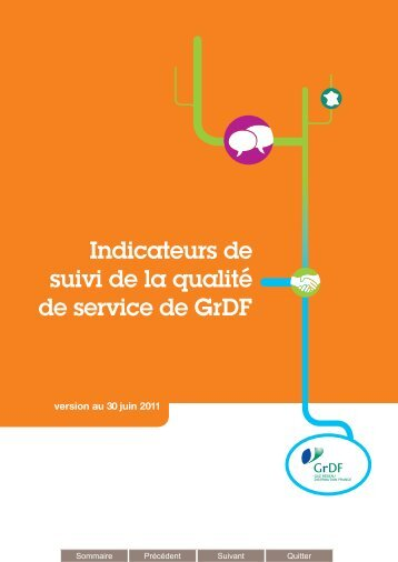 Indicateurs de suivi de la qualité de service de GrDF