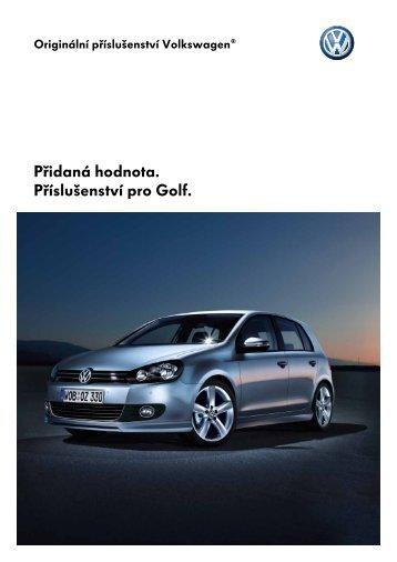 Přidaná hodnota. Příslušenství pro Golf. - Volkswagen