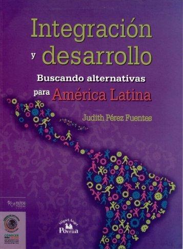 integración y desarrollo buscando alternativas para américa latina