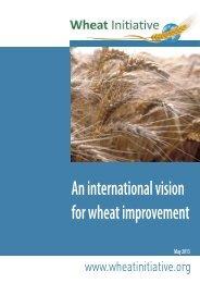 An international vision for wheat improvement - Wheat Initiative