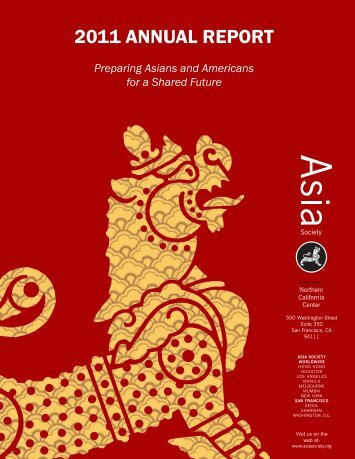 2011 ANNUAL REPORT - Asia Society