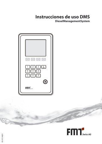 Instrucciones de uso DMS - FMT Swiss AG