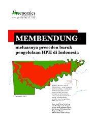 Membendung meluasnya preseden buruk pengelolaan HPH di ...