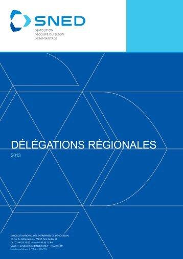 DÉLÉGATIONS RÉGIONALES - SNED
