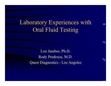 Laboratory Experiences with Oral Fluid Testing