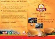 Exklusiv genießen mit St. Mang - Große Treueaktion und Gewinnspiel!
