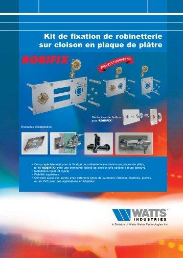 Kit de fixation de robinetterie sur cloison en plaque ... - Watts Industries
