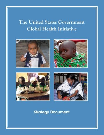 The United States Government Global Health Initiative - Centers for ...